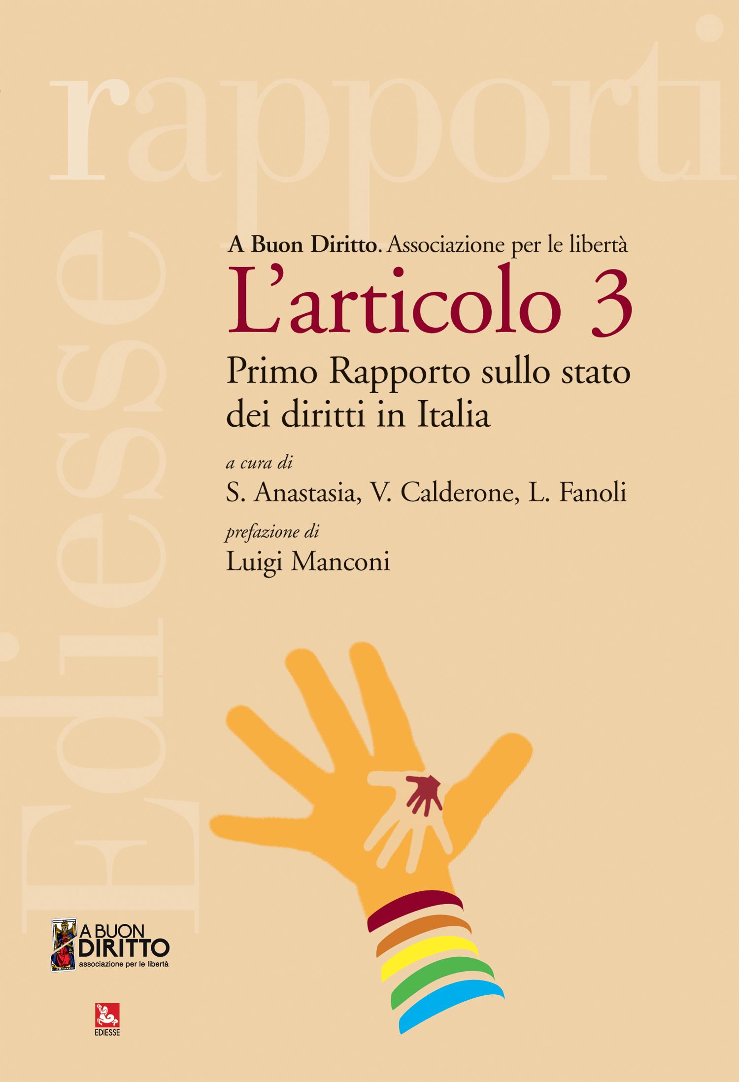 """10 dicembre. Presentazione """"L'articolo 3"""" primo rapporto sui diritti in Italia"""