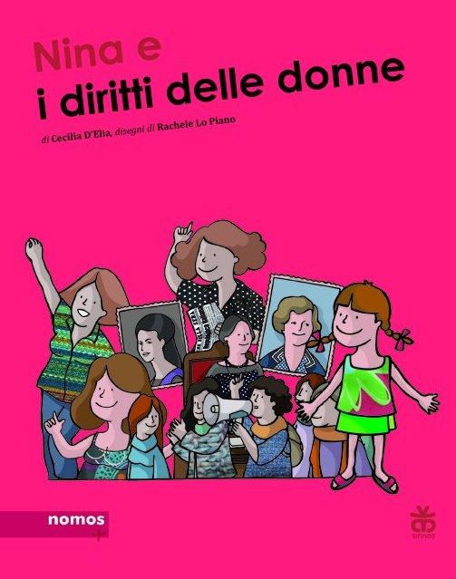 Ravenna 10 aprile. Nina e i diritti delle donne