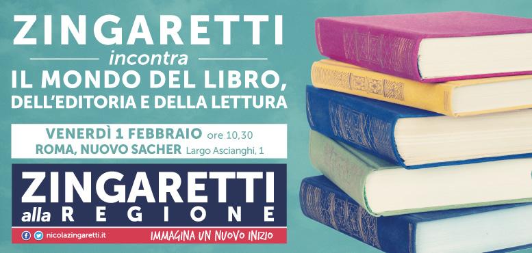 Zingaretti incontra il mondo del libro, dell'editoria della lettura
