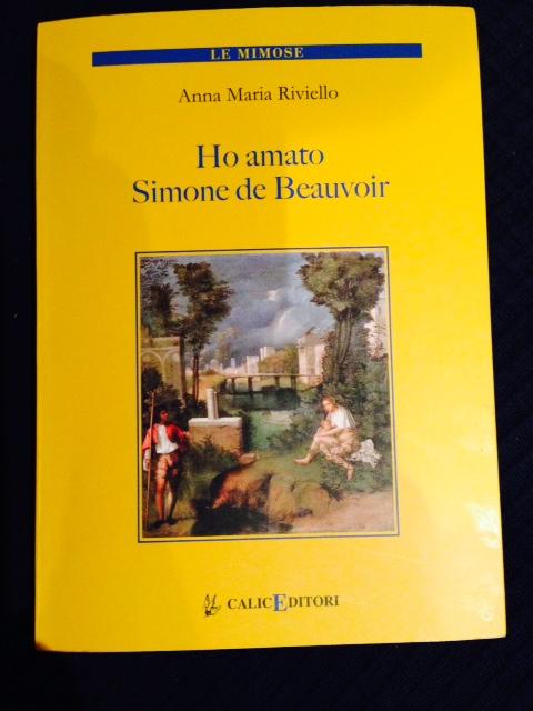 Ho amato Simone De Beauvoir. Giovedì 16 gennaio