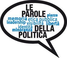 Le parole della politica II Edizione