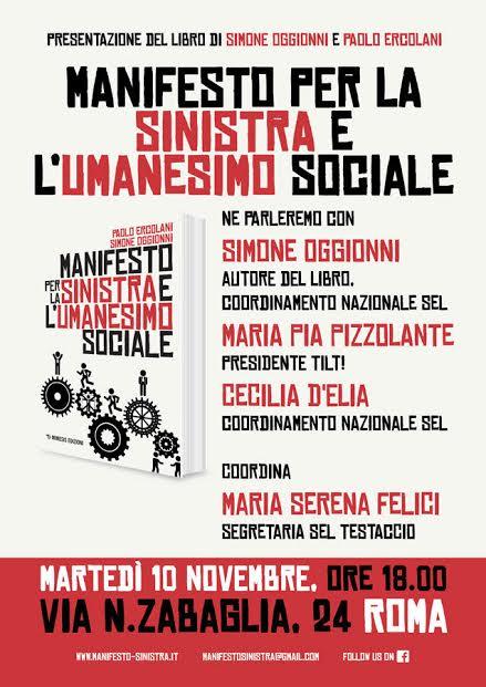"""10 novembre. Presentazione del """"manifesto per la sinistra e l'umanesimo sociale"""""""